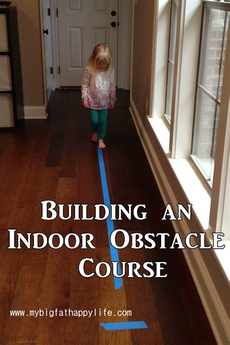Building an Indoor Obstacle Course - My Big Fat Happy Life