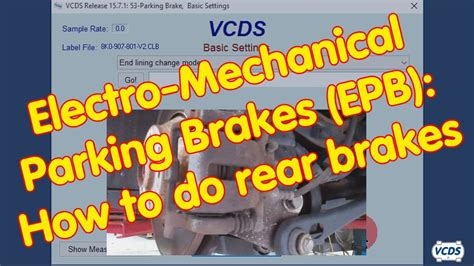Electro-Mechanical Parking Brakes (EPB): How to do rear